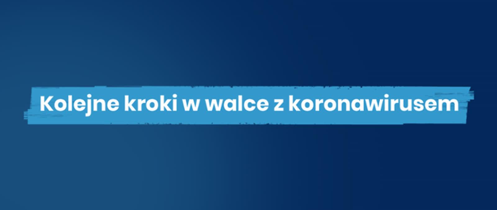 Rząd wprowadza kolejne obostrzenia w walce z koronawirusem [LISTA] – Polskie Radio Lublin